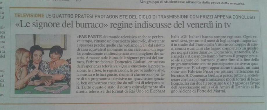 LA NAZIONE domenica 26 LUGLIO 2015 - RAI UNO